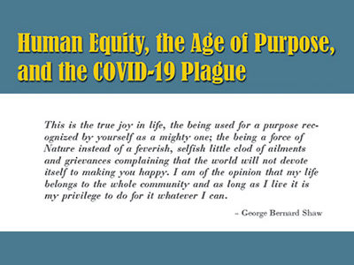 Human Equity, the Age of Purpose, and the Covid-19 Plague