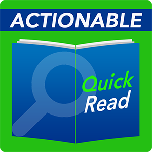 Actionable Quick Read
