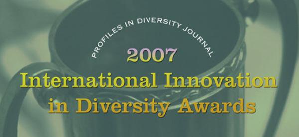 Profiles in Diversity Journal 2007 Innovations in Diversity Award