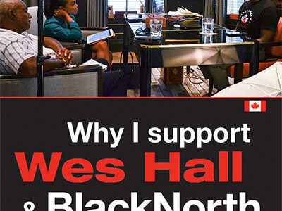 Why I Support Wes Hall & BlackNorth
